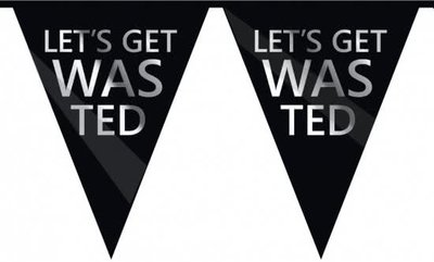 Vlaggenlijn Let's get wasted